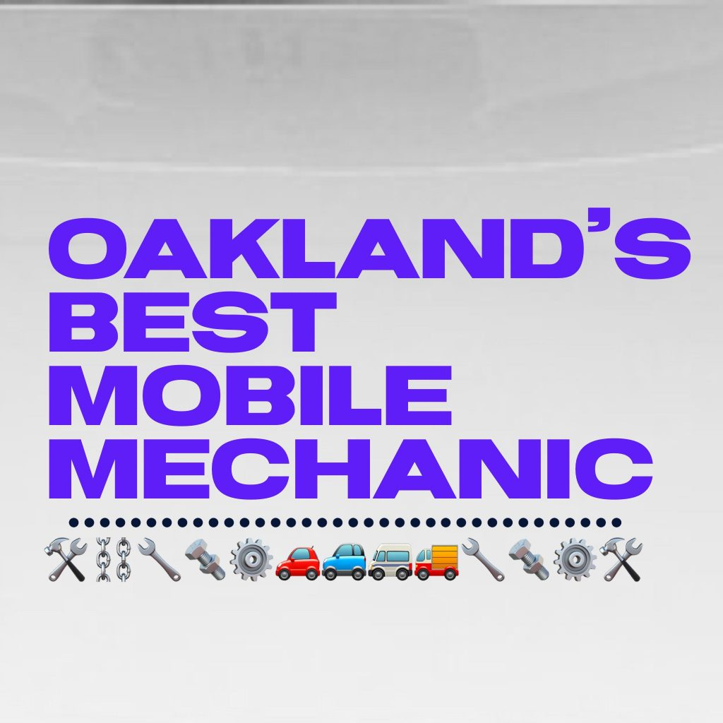 Oakland Mobile Mechanic